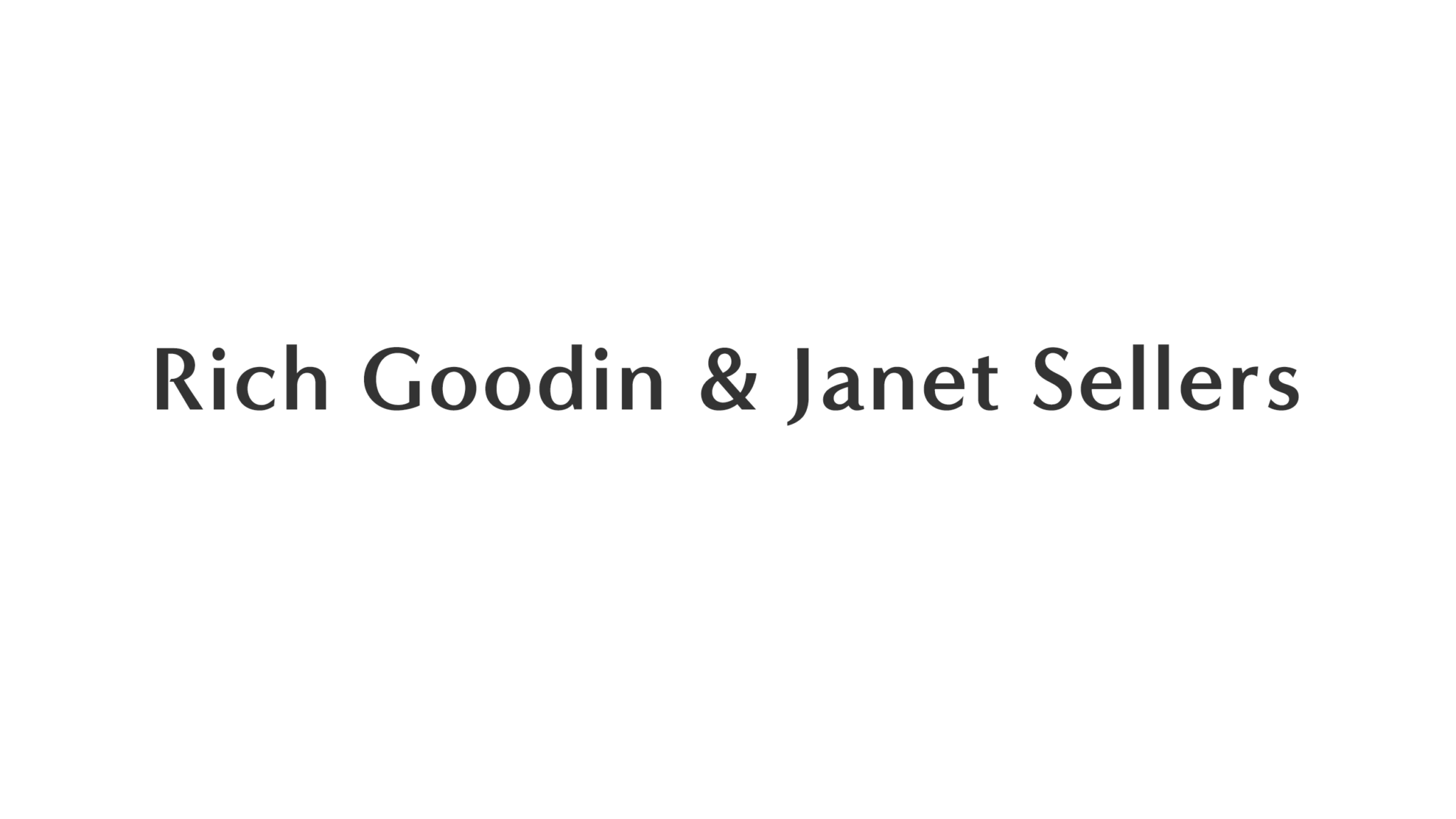 Rich Goodin & Janet Sellers